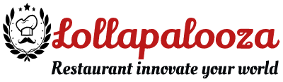 Lollapalooza – Restaurant innovate your world